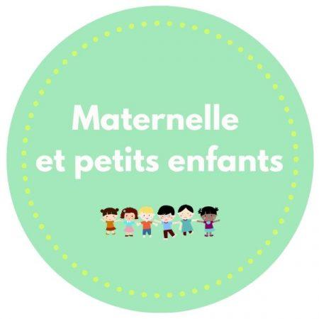 Maternelle et petits enfants